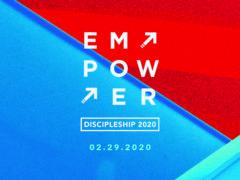 Discipleship 2020: Empower