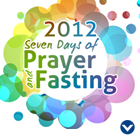 Living by the Spirit: 2012 Seven Days of Prayer and Fasting