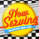 Now Serving: Volunteer Week 2012