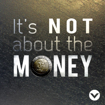 New Series: It's Not About the Money