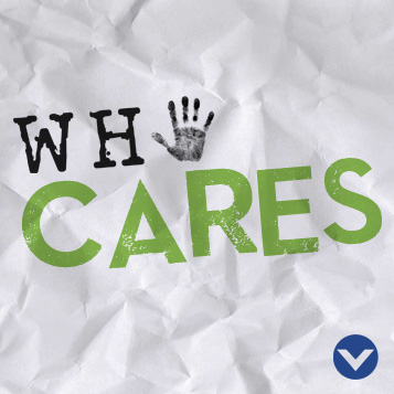 New Series: Who Cares