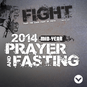 2014 Mid-year Prayer & Fasting set for July 1-3