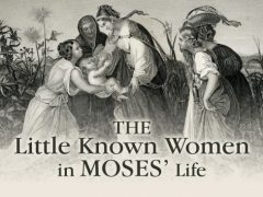 The little known women in Moses's life