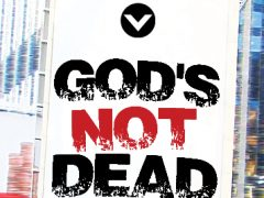 Series Break: God's Not Dead