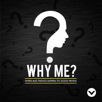 "New Series: ""Why Me?"""