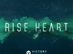 """Rise Heart"" is Victory Worship's new album"
