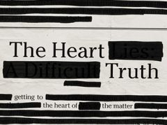 New Series: The Heart Truth
