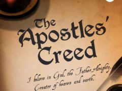 New Series: The Apostles' Creed