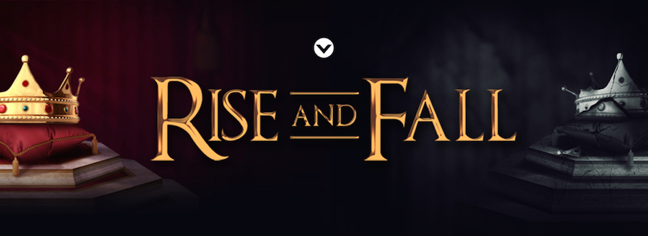 New Series: Rise and Fall