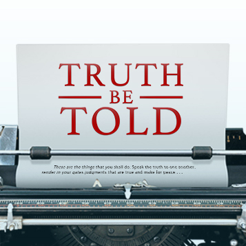 New Series: Truth Be Told