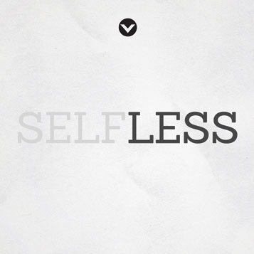 New Series: Self Less