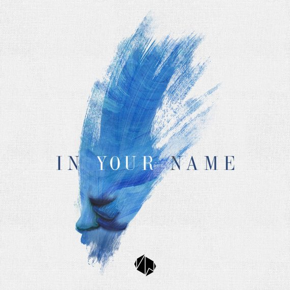 """Victory Worship's """"In Your Name"""" EP launches March 16"""