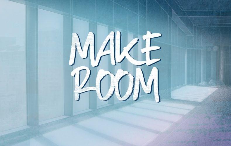 New Series: Make Room
