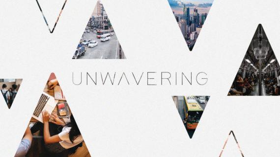 Unwavering Series
