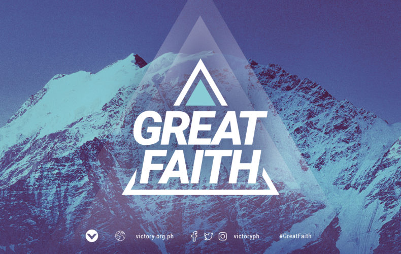 Great Faith Series