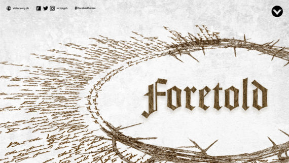 Foretold Series