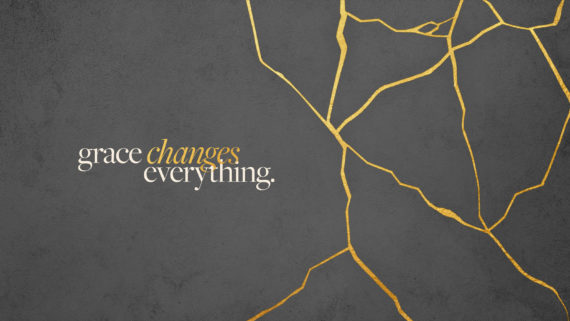 Grace Changes Everything Series