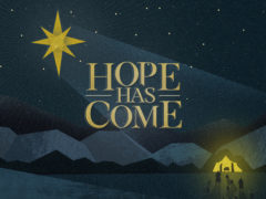 Hope Has Come Series