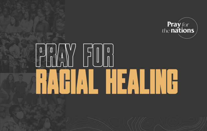 Pray for Racial Healing