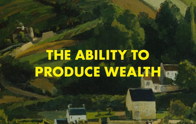 The Ability to Produce Wealth Series