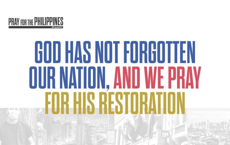 God Has Not Forgotten Our Nation, and We Pray for His Restoration